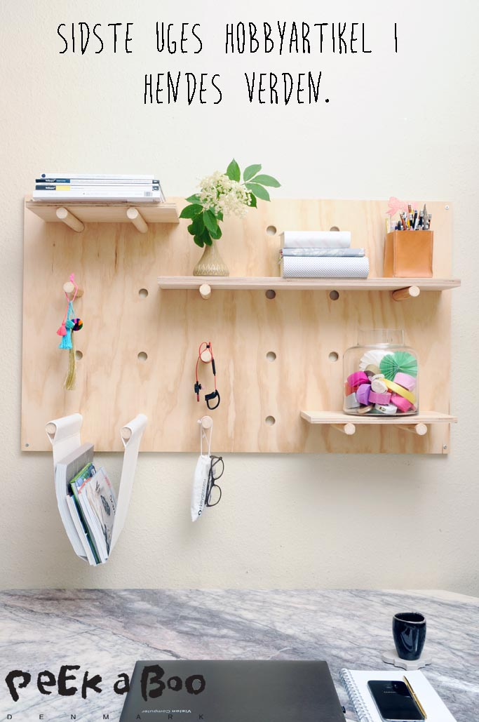 Pegboard to keep tidy in your workspace. I have made shelves taht you can move around like it suits you best, and a hanging strap for your magazines. This was made for the danish magazine Hendes Verden.